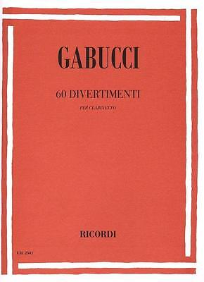Gabucci - 60 DIVERTIMENTI per clarinetto - Ed. Ricordi