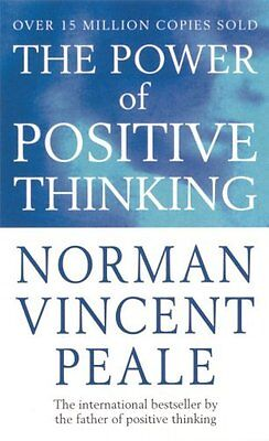 The Power of Positive Thinking : 10 Traits for Maximum Results by Norman Vinc...