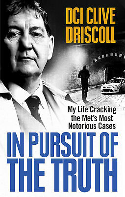 Clive Driscoll - In Pursuit of the Truth (Paperback) 9781785030086