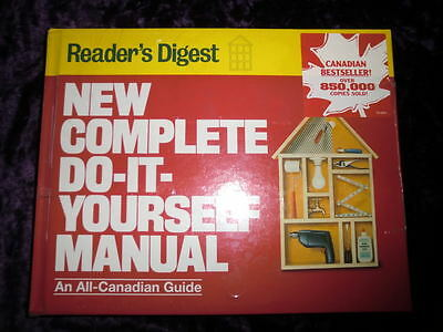 New complete do it yourself manual by editors of readers digest readers digest complete do it yourself manual canadian home fix it guide new solutioingenieria Gallery