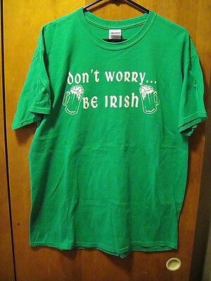 Don't Worry Be IRISH Beer Mugs Front T Shirt Large Green St Patrick's Day