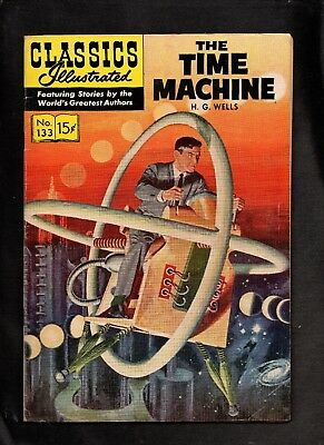 Classics Illustrated #133 Vg+  Hrn132  (The Time Machine) H G Wells