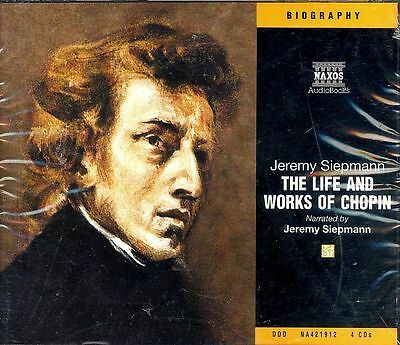 Jeremy Siepmann Life and Works of Chopin audiobook CD