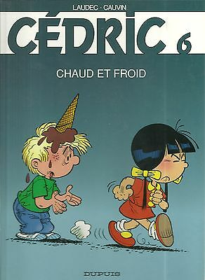 Bd : Cedric N° 6 : Chaud Et Froid / Comme Neuf
