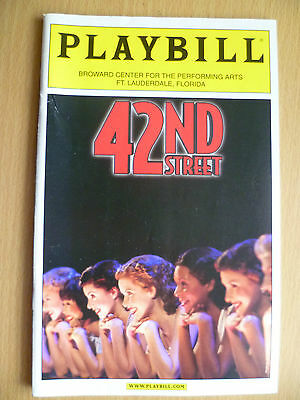 2004 PlayBill Broward Center Theatre Programme: 42 ND STREET by GOWER CHAMPION