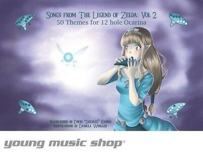 Songs From Legend Of Zelda : Volume 2 - 50 Themes For 12 Hole Ocarina Songbook