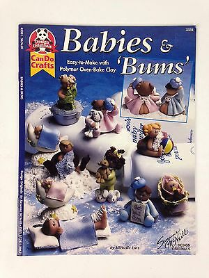 Babies & Bums Easy to Make Polymer Oven-Bake Clay Craft Book