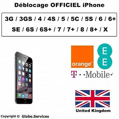 Déblocage EE Orange T-Mobile UK Désimlockage iPhone 4 4S 5 5C 5S 6 6S SE 7 8 X