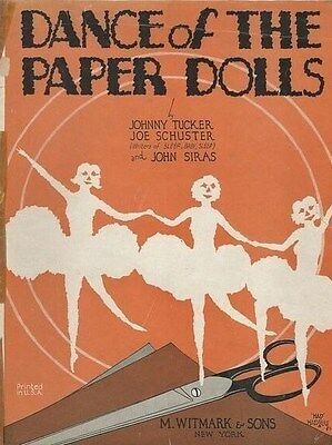 """Dance of the Paper Dolls"", Sheet Music by Tucker, Schuster, and Siras. 1928."