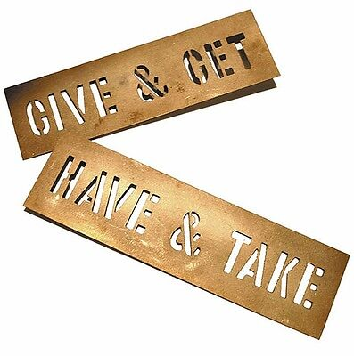 """Stencil Set by Lawrence Weiner - HAVE & TAKE, GIVE & GET - approx 6.5"""" x 2"""""""