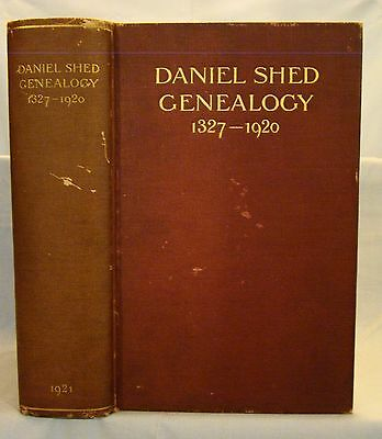 Daniel Shed Genealogy Ancestry and Descendants of Daniel Shed of Braintree, Mass