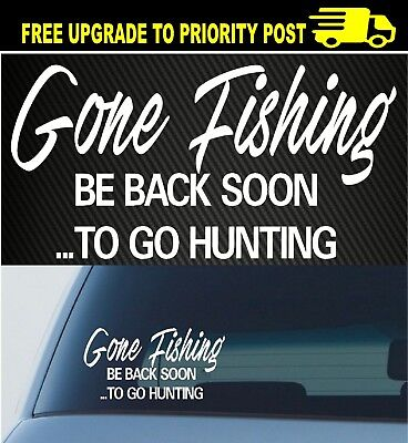 GONE Fishing Hunting rifle Boat Kayak Car 4x4 Ute Truck decal 200mm