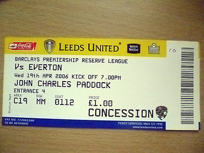 Tickets/ Stubs Reserve League 2006- LEEDS UNITED v EVERTON, 19th April