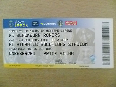 Tickets/ Stubs Reserve League 2005- LEEDS UNITED v BLACKBURN ROVERS, 23 Feb.