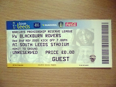 Tickets/ Stubs Reserve League 2005- LEEDS UNITED v BLACKBURN ROVERS, 2nd Nov