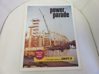 Power Parade Volume 22 Number 1 Conexpo 69 Edition