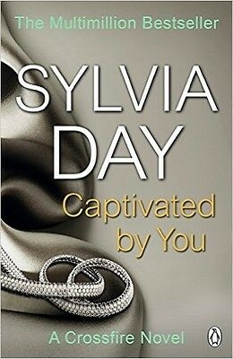 Captivated by You (Crossfire 4) Paperback by Sylvia Day
