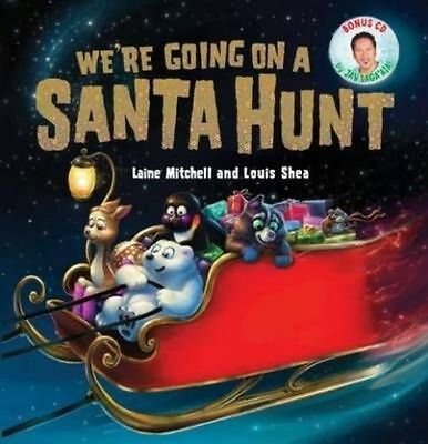 NEW We're Going on a Santa Hunt + BONUS CD by Laine Mitchell Hardcover Book