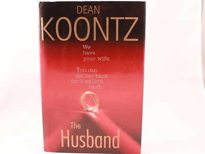 NEW!! The Husband by Dean Koontz (2006, Hardcover)