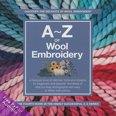 NEW A-Z Of Wool Embroidery