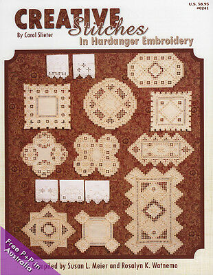 NEW Creative Stitches In Hardanger Embroidery by Sleiter, Meier & Watnemo