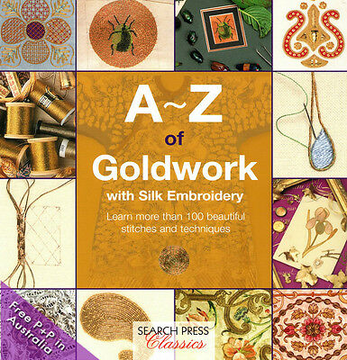 NEW A-Z Of Goldwork with Silk Embroidery by Country Bumpkin