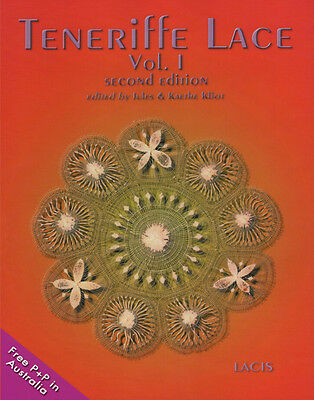 NEW Teneriffe Lace - Vol. 1 edited by Ed Jules and Kaethe Kliot