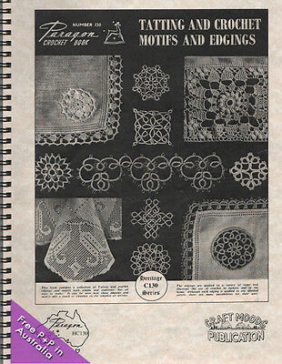 Tatting and Crochet Motifs and Edgings by Paragon Heritage Series