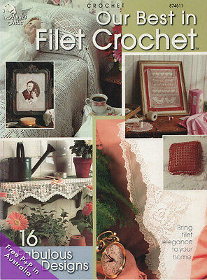 NEW Our Best In Filet Crochet by Annies Attic