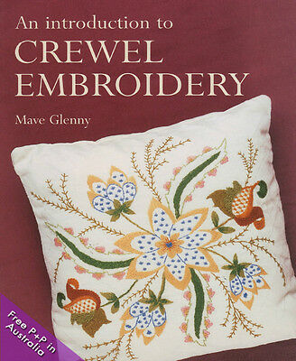 NEW An Introduction to Crewel Embroidery by Mave Glenny