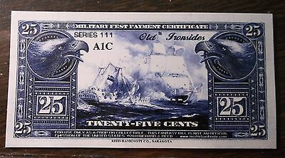 SERIAL # 1 on a MPC Fest Series 111 Old Ironside 25 Cent note
