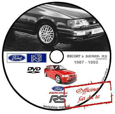 Manuale Officina Ford Sierra & Escort Cosworth Rs 87 - 92 Workshop Manual Dvd