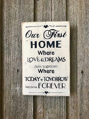 Our First Home H30cm X W20cm - Rustic Vintage Style Timber Sign
