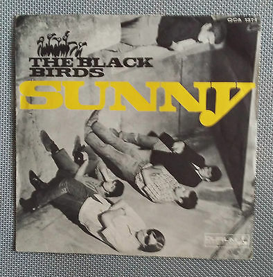 "The Black Birds -Sunny -7"" Durium Qca 1374 Italy 1966 First Press Unplayed"