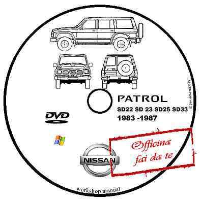 Manuale Officina Nissan Patrol Sd22 Sd23 Sd25 Sd33 1983 1987 Workshop Manual Dvd