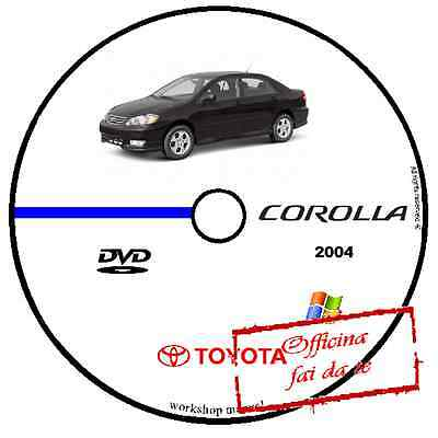 Manuale Officina Toyota Corolla 2004 Workshop Manual Service Cd Dvd