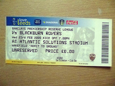 Tickets/ Stubs Reserve League 2005- LEEDS UNITED v BLACKBURN ROVERS, 23rd Feb