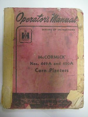 Vtg International Harvester Operator's Manual McCormick Corn Planters 449A  450A