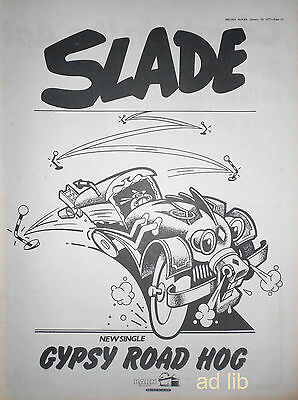 "SLADE - GYPSY ROAD HOG, BRITISH 16"" x 12"" ADVERT/AD 1977"