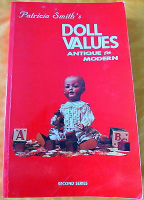 Smith's Doll Values Bk. 2 by Patricia R. Smith (1982, Paperback)