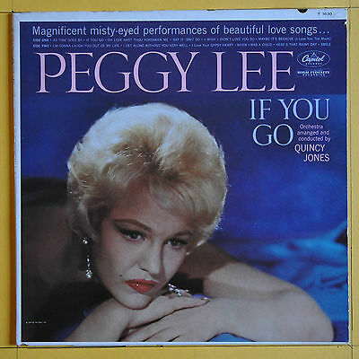 Peggy Lee If You Go  Capitol Records T 1630  United States  1961