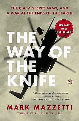 The Way of the Knife Mark Mazzetti