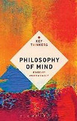 Philosophy of Mind: The Key Thinkers Andrew Bailey