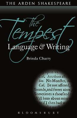 The Tempest: Language and Writing Brinda Charry