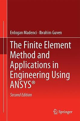 The Finite Element Method and Applications in Engineering Using ANSYS® Erdo ...