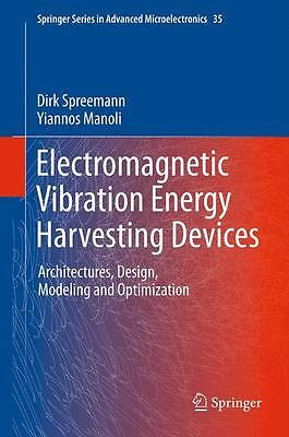 Electromagnetic Vibration Energy Harvesting Devices - Dirk S ... 9789400729438