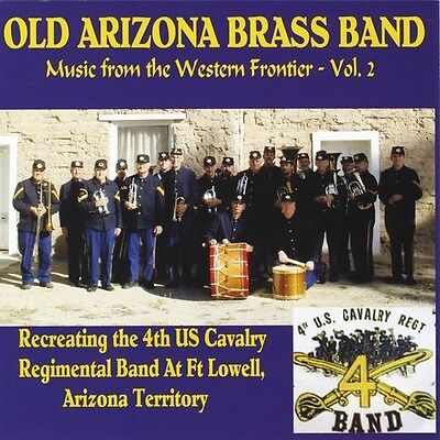 Vol. 2-Music From The Western Frontier - Old Arizona Brass Band (2010, CD NUEVO)