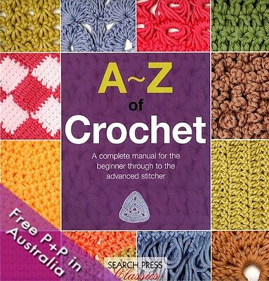 A-Z Of Crochet by Country Bumpkin