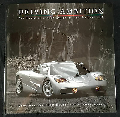 McLaren F1 'Driving Ambition' signed Gordon Murray, Peter Stevens & Andy Wallace