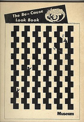 The Be-Cause Look Book 1973 VG+ Pop art coffee table sized book